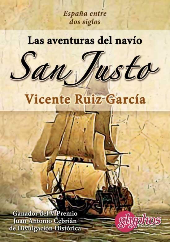 """Portada del libro """"Las aventuras del navío San Justo"""", de Vicente Ruiz García"""