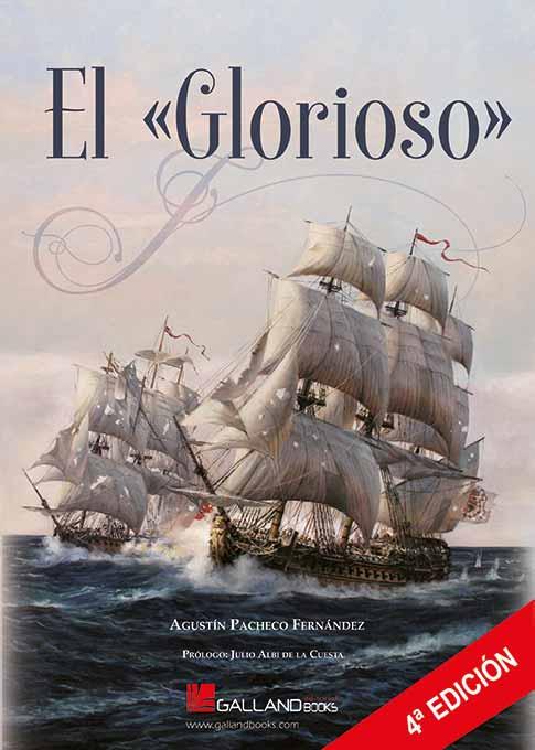 Cuarta edición del libro El Glorioso, de Agustín Pacheco