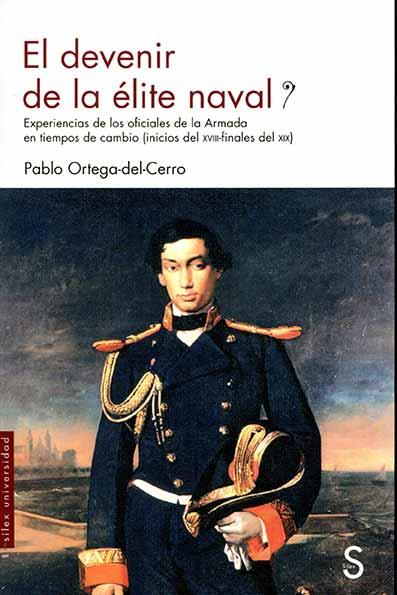 Libro El devenir de la élite naval. De Pablo Ortega-del-Cerro