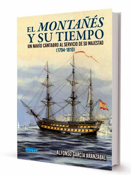 Portada del libro el Montañés y su tiempo. Un navío cántabro al servicio de su Majestad