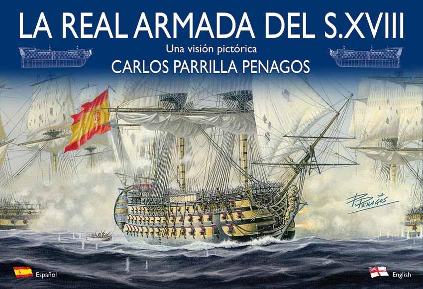"""Portada del libro """"La Real Armada del siglo XVIII"""" de Carlos Parrilla"""