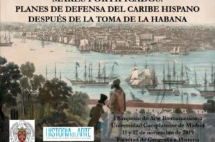 Mares fortificados. Planes de defensa del Caribe hispano después de la toma de la Habana (Simposio)