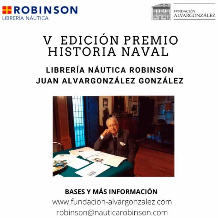 V Edición del Premio Historia Naval Librería Náutica Robinson- Juan Alvargonzález González